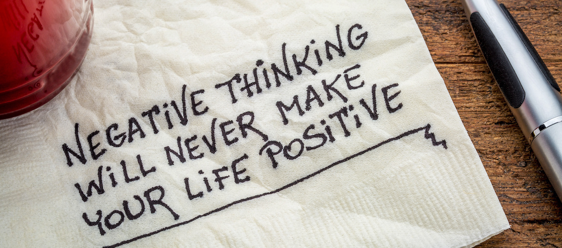 The power of positive thinking can turn negative thoughts into useful ones.